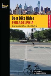 Best Bike Rides Philadelphia: Great Recreational Rides in the Metro Area