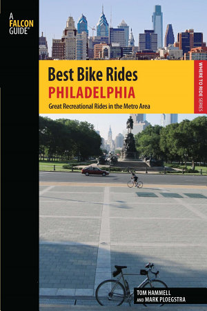 Best Bike Rides Philadelphia PDF