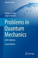 Problems in Quantum Mechanics PDF