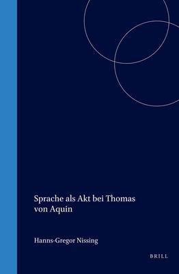 Sprache Als Akt Bei Thomas Von Aquin PDF