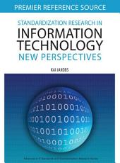 Standardization Research in Information Technology: New Perspectives: New Perspectives