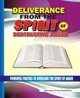 Deliverance From the Spirit of Destructive Anger PDF