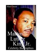 Celebrity Biographies - The Amazing Life Of Martin Luther King Jr. - Biography Series