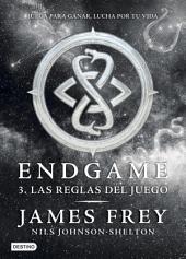 Endgame 3. Las reglas del juego: Endgame 3
