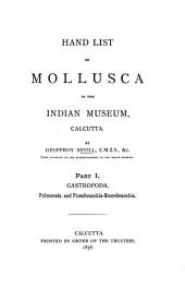 Hand List of Mollusca in the Indian Museum, Calcutta: Part 1
