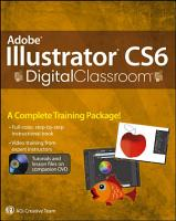 Adobe Illustrator CS6 Digital Classroom PDF