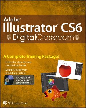 Adobe Illustrator CS6 Digital Classroom PDF