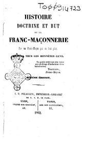 Histoire doctrine et but de la Franc-maconnerie
