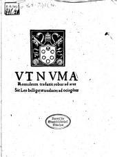 Vt Nvma Romuleum traduxit robur ad aras Sic Leo belligeras traducet ad ocia ge[n]tes