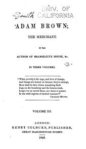 Adam Brown, the Merchant
