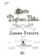 Marie-Taglioni-Polka: für das Piano-Forte ; 173tes Werk
