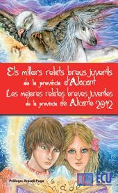 Los mejores relatos breves juveniles de la provincia de Alicante 2012