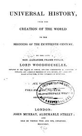 Universal History: From the Creation of the World to the Beginning of the Eighteenth Century, Volume 4