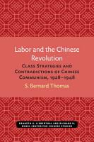 Labor and the Chinese Revolution PDF
