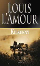 Kilkenny: A Novel