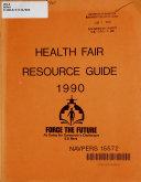 Health Fair Resource Guide, 1990