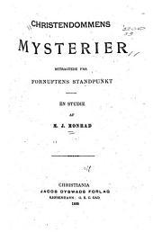 Christendommens mysterier betragtede fra fornuftens standpunkt: en studie