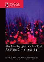 The Routledge Handbook of Strategic Communication PDF