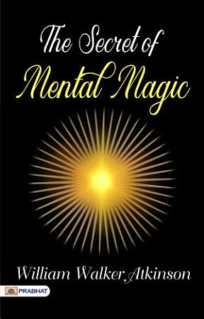 The Secret of Mental Magic PDF