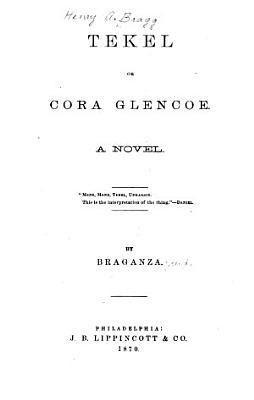Tekel  Or  Cora Glencoe PDF