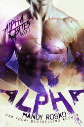 Alpha: A Paranormal Alpha-Shifter Romance Novel