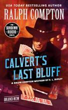 Ralph Compton Calvert s Last Bluff PDF
