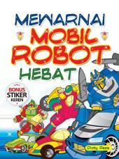 Mewarnai Mobil Robot Hebat