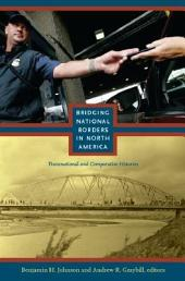 Bridging National Borders in North America: Transnational and Comparative Histories