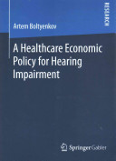 A Healthcare Economic Policy for Hearing Impairment PDF