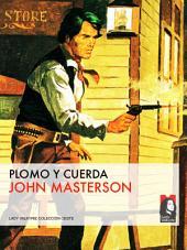 Plomo y cuerda (Colección Oeste)