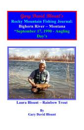 BTWE Bighorn River - September 17, 1990 - Montana: BEYOND THE WATER'S EDGE
