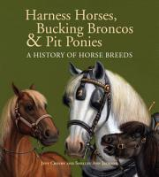 Harness Horses  Bucking Broncos   Pit Ponies PDF