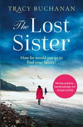 The Lost Sister A Gripping Emotional Page Turner With A Breathtaking Twist Book PDF