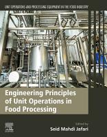 Engineering Principles of Unit Operations in Food Processing PDF