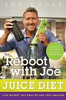 The Reboot with Joe Juice Diet Book