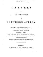 Travels and Adventures in Southern Africa