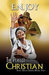 The Perfect Christian: Still Divas Series Book Two