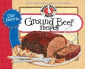 Our Favorite Ground Beef Recipes