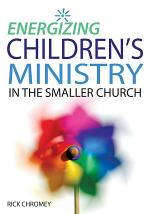 Energizing Children's Ministry in the Smaller Church
