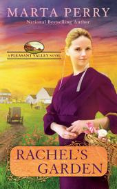 Rachel's Garden: Pleasant Valley Book Two