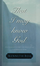That I May Know God