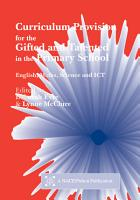 Curriculum Provision for the Gifted and Talented in the Primary School PDF