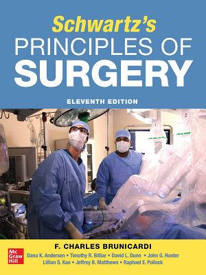 SCHWARTZ S PRINCIPLES OF SURGERY 2 volume set 11th edition