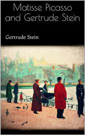 Matisse Picasso and Gertrude Stein