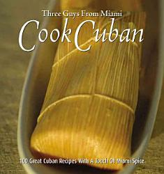 Three Guys from Miami Cook Cuban