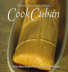 Three Guys from Miami Cook Cuban Book
