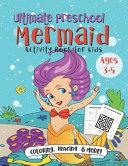 Ultimate Preschool Mermaid Activity Book for Kids PDF