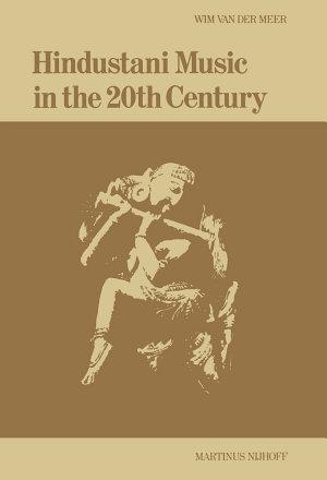 Hindustani Music in the 20th Century