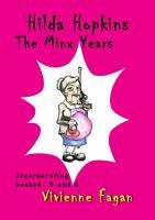 Hilda Hopkins  The Minx Years PDF