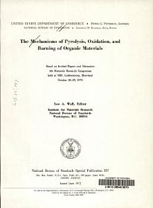 The Mechanisms of Pyrolysis  Oxidation  and Burning of Organic Materials